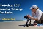 Photoshop 2021数字成像技术快速掌握视频教程
