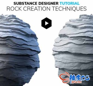 Substance Designer核心功能教程 Daniel Thiger_Rock Creation Techniques中英文对照版本