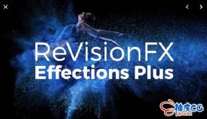 AE/PR视觉特效插件 RevisionFX Effections Plus 大合集 v20.0.3 / v21.1.1 Mac-Win破解版