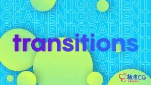 AE模板 卡通多彩渐变过渡幻灯片 Colorful Gradient Transitions