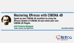 C4D中掌握XPresso - 创建自己的C4D插件视频教程
