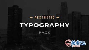 AE模板 美学文字标题排版动画宣传包 Aesthetic Typography Pack