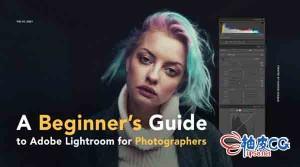 Adobe Lightroom专业摄影师入门视频教程